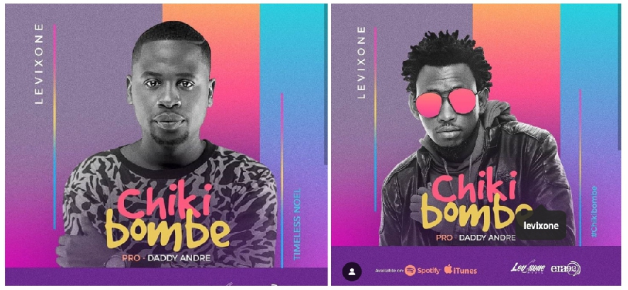 Chikibombe straight outta Levixone Music