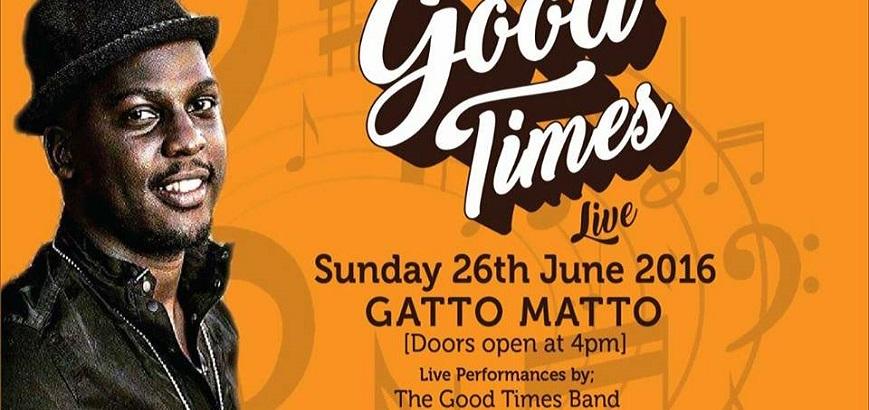 Good Times Live at Gatto Matto