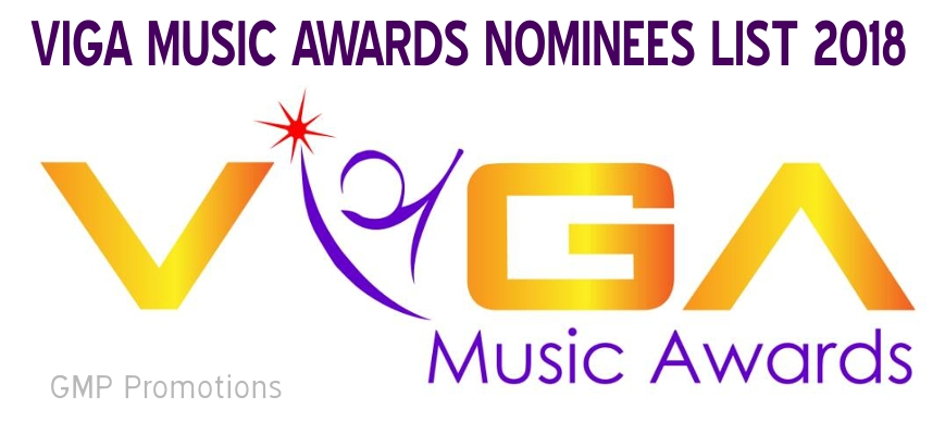 VIGA MUSIC AWARDS NOMINEES LIST 2018
