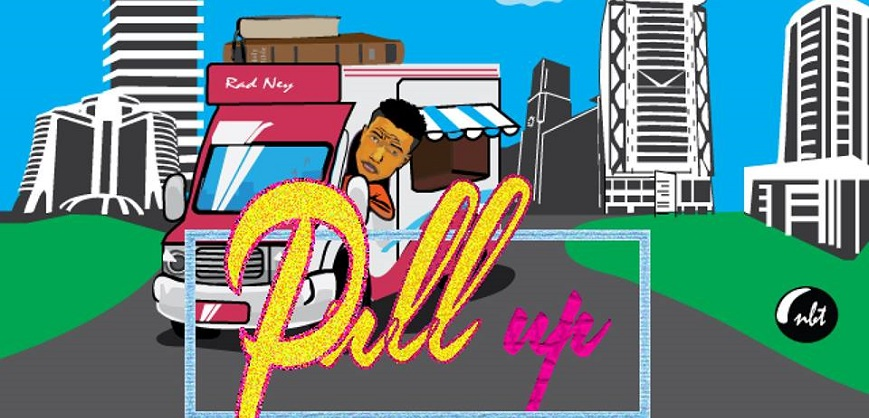 Free Download | Pull Up | Rad Ney .mp3