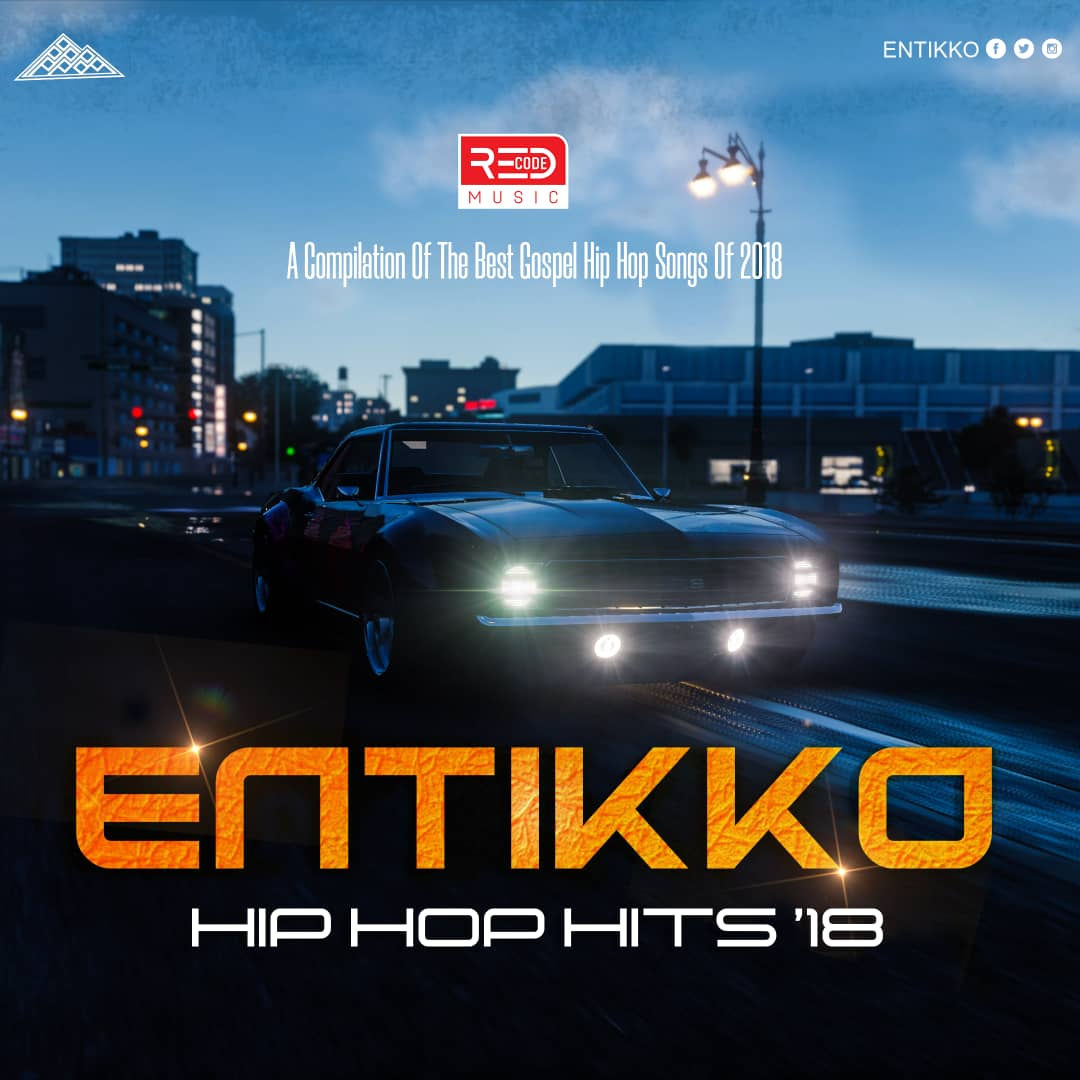 Entikko | A Compilation of the Best Hiphop Songs 2019