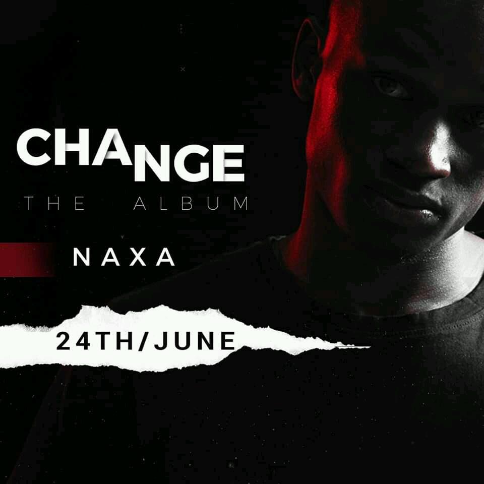 24th June Naxa Drops the Change Album