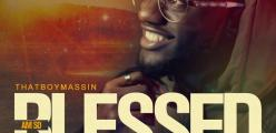 Massin with new song Am so blessed Audio Out