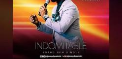"Brand New Single ""Indomitable"" from Jimmy D Psalmist coming soon!!!"