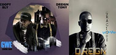 D Reign set to release two New songs: One is a collabo with Coopy Bly