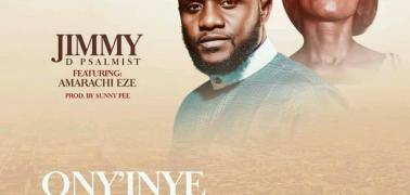 New Music | Jimmy D Psalmist ft. Amarachi Eze | Ony'inye Akam ( My Helper )