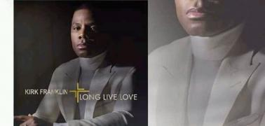 Kirk Franklin's New Album; Long Live Love is Now available