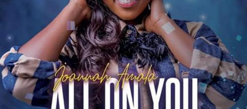 Joannah Amala bounces back with a new audio All on You