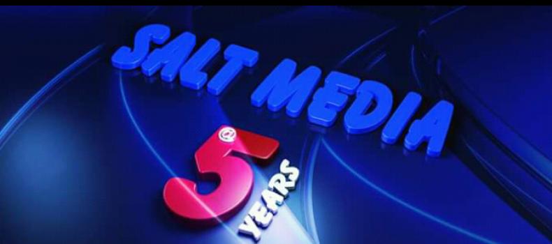 Salt Media Celebrating 5Yrs in Existence