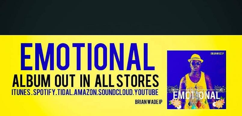 Emotional Album now Available by Brian WadeIP