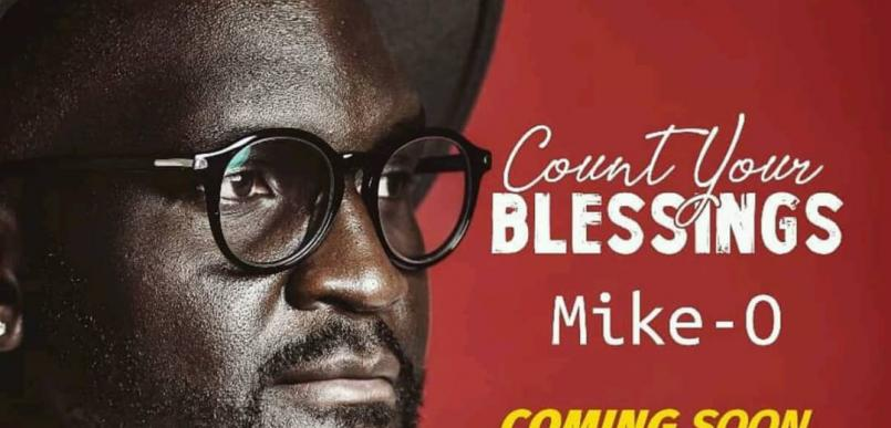 Fresh from Ps. Mike.O | Count Your Blessings Audio Coming soon!!!