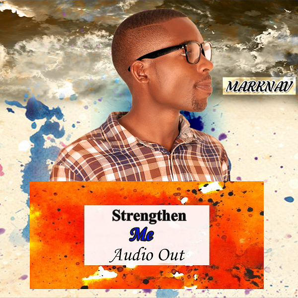 Marknav ft Esther - Strengthen Me