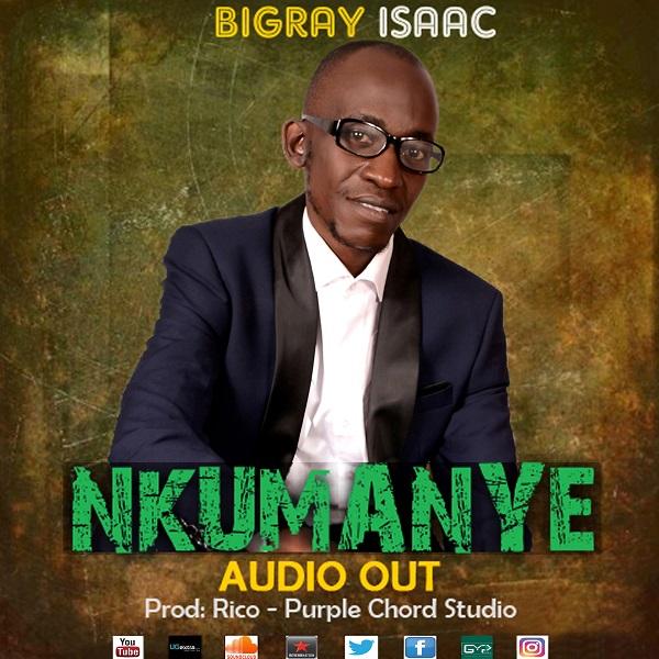 Bigray Isaac - Nkumanye