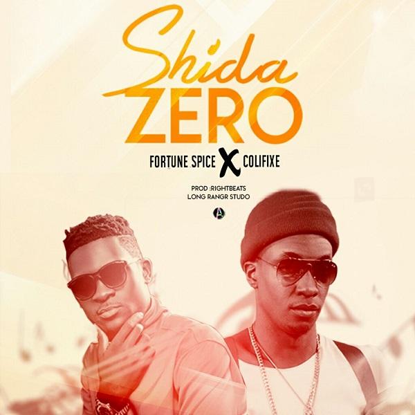 Colifixe ft Fortune Spice - Shida Zero
