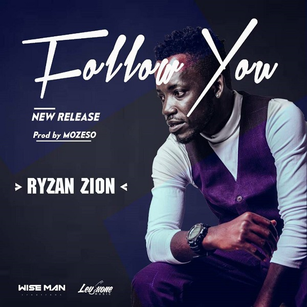 Ryzan Zion - Follow You