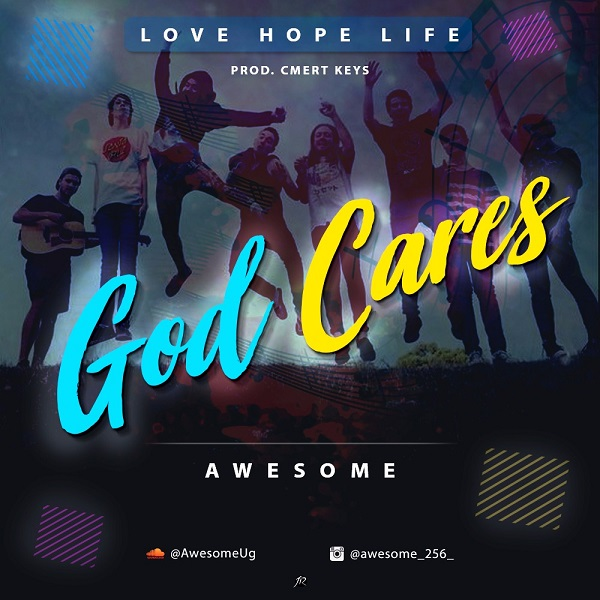 AWESOME - God Cares