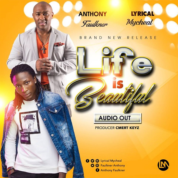 Lyrical Mycheal-Life Is Beautiful