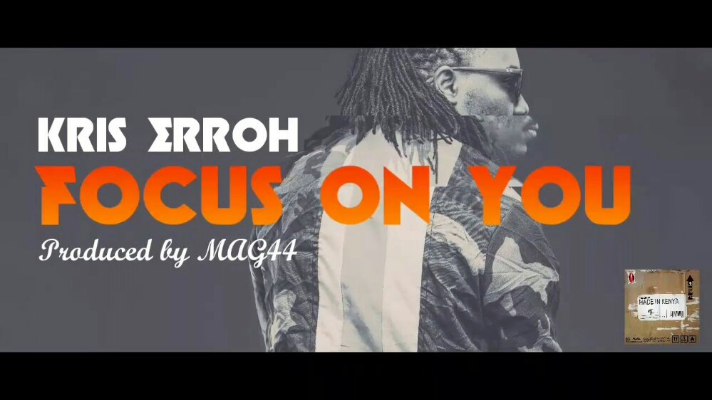 Kris Erroh - Focus on You