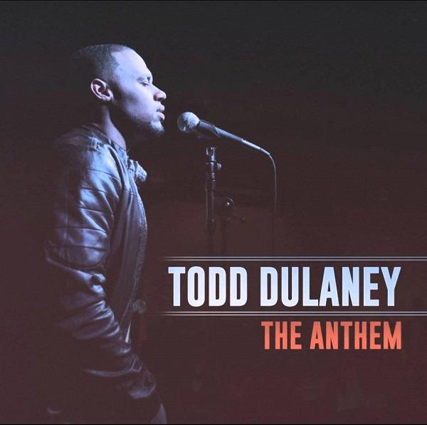 The Anthem (Hallelujah) - Todd Dulaney