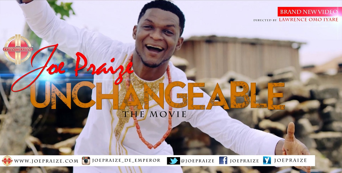 UNCHANGEABLE mp3 - Joe Praize