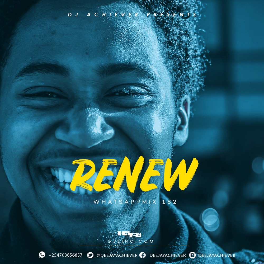 WhatsappMix vol 182 | RENEW - Deejay Achiever