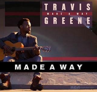 Make a Way - Travis Greene