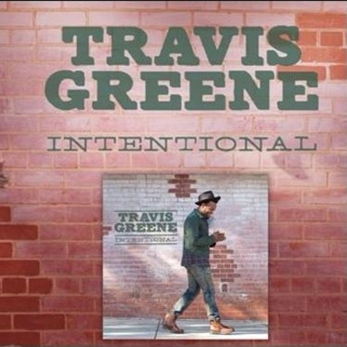 Intentional mp3 - Travis Greene