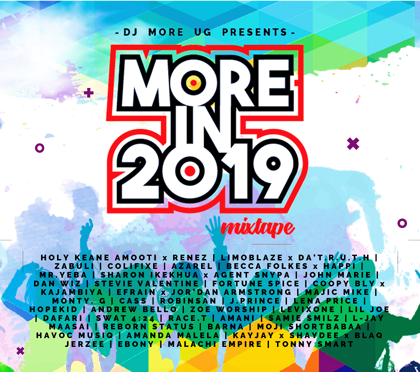 More in 2019 Mixtape by DJ MORE UG | Music Download mp3