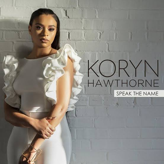 Speak the Name - Koryn Hawthorne