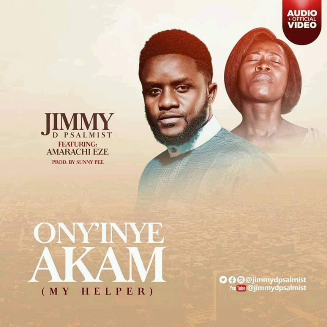 My Helper (ONYINYE-AKAM) FT AMARACHI EZE - Jimmy D Psalmist