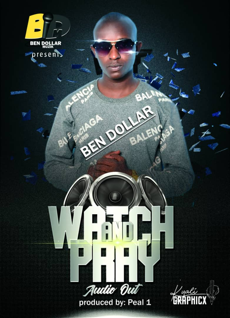 Watch and Pray - Ben Dollar