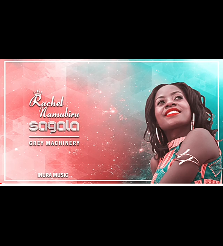 Sagala - Rachel Namubiru