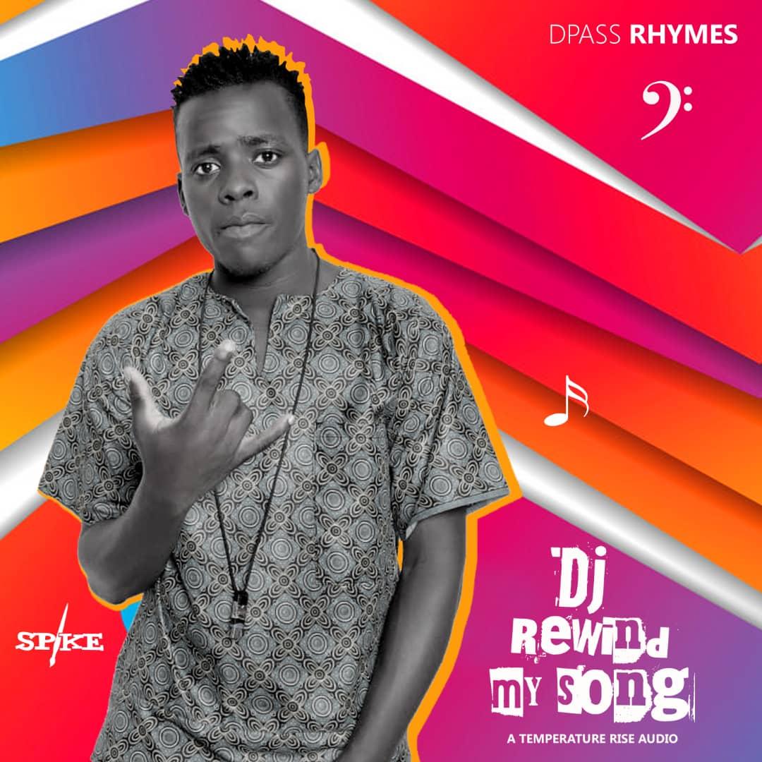DJ rewind my song - Dpass Rhymes
