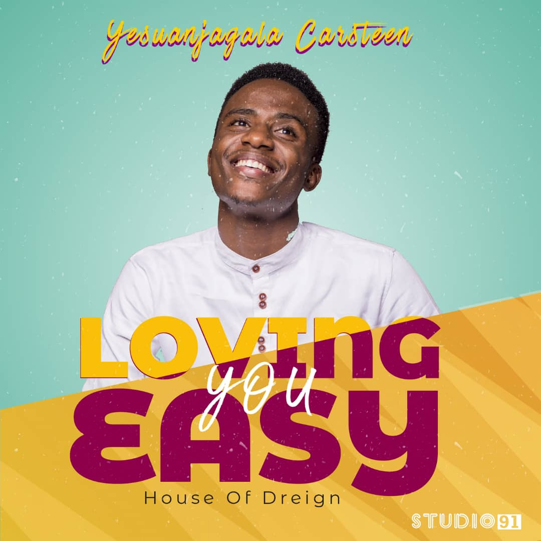Loving You Easy - Yesuanjagala carsteen