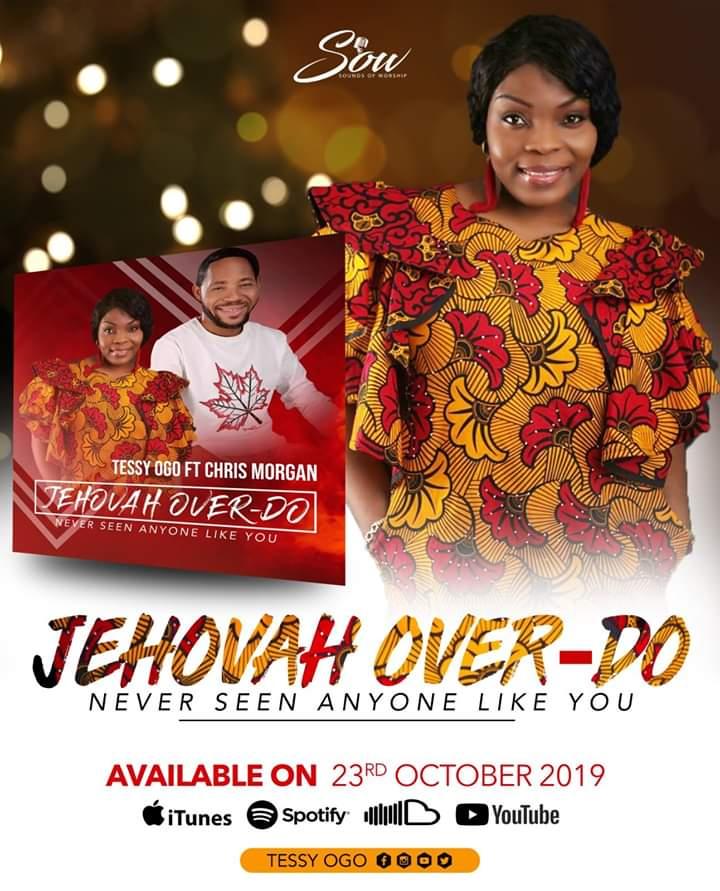 Jehovah Over Do - Tessy Ogo