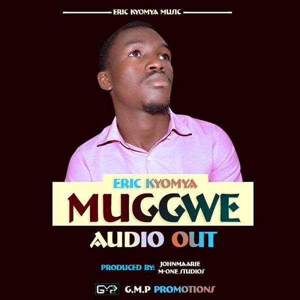 Eric Kyomya - Mugwe
