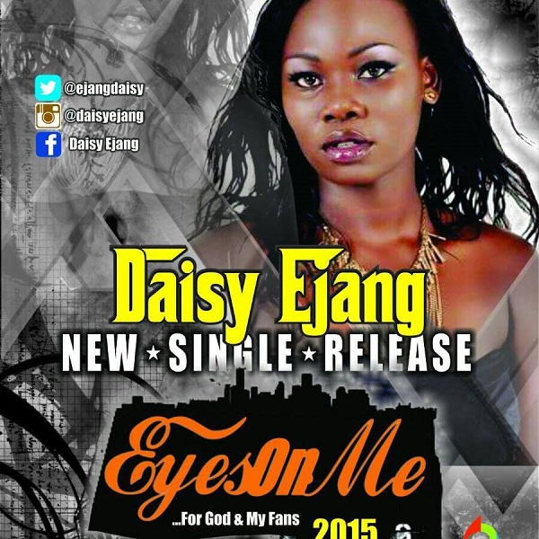 Daisy Ejang - Eyes On Me
