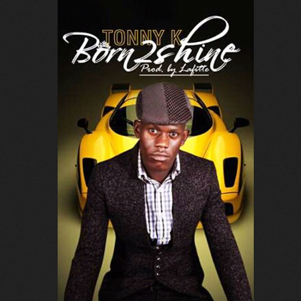 Tony K - Born To Shine