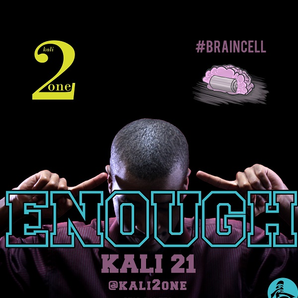 Kali 21 - Enough