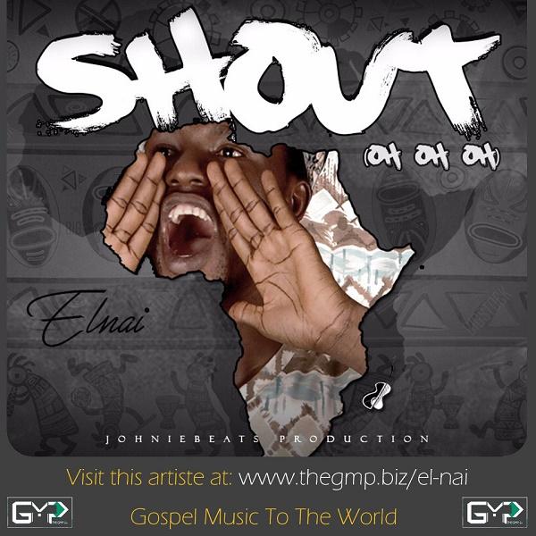 El Nai - Shout(oh oh oh)