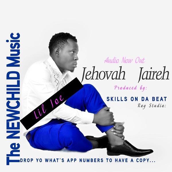 Lil Joe-Jehovah Jaireh