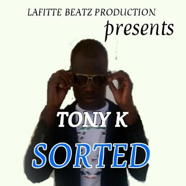 Tony K - Sorted