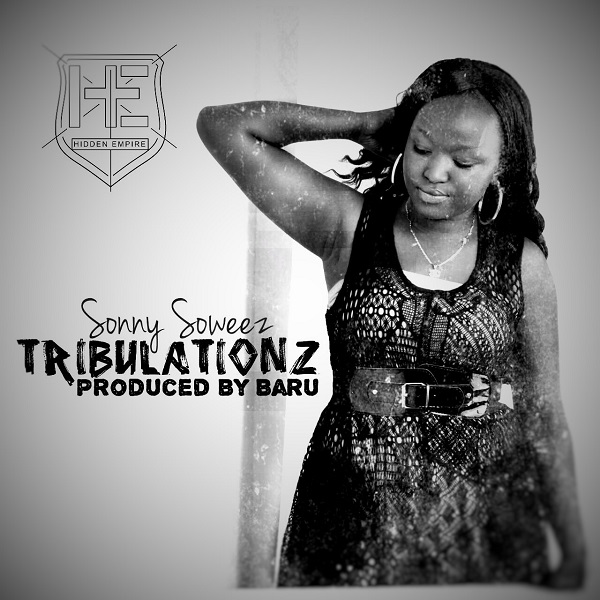 Sonny Soweez - Tribulationz