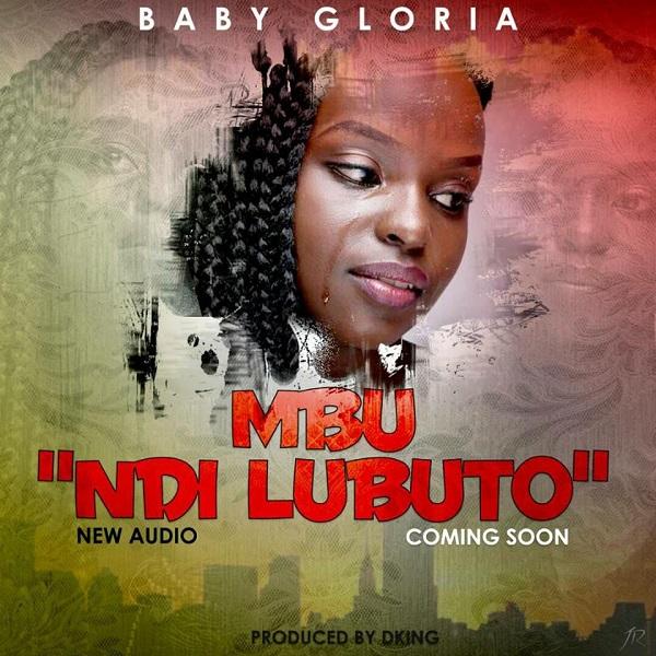 Baby Gloria - Mbu Ndi Lubuto