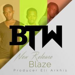 BTW Music - BLAZE
