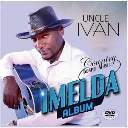 Uncle Ivan - Imelda