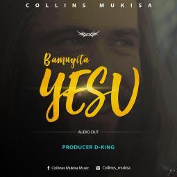 Collines Mukisa - Bamuyita Yesu
