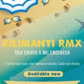 Dux Enock ft Mc Engineer - Kilimanyi Remixxx