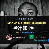 Justice MC - Maama God Bless You