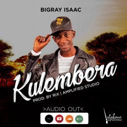 Bigray Isaac - Kulembera